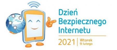 Dzień Bezpiecznego Internetu -  9 lutego 2021